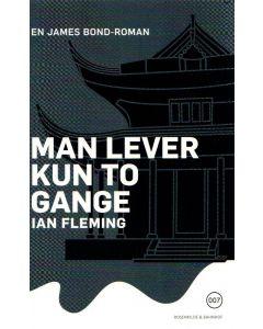 Ian Flemming - Man lever kun to gange (Bog 12)