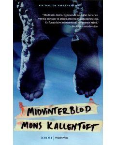Mons Kallentoft - Midtvinterblod