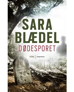 Sara Blædel - Dødesporet
