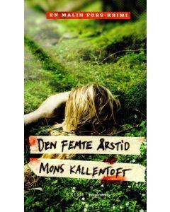 Mons Kallentoft - Den femte årstid