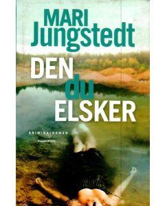 Mari Jungstedt - Den du elsker