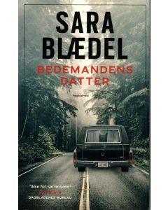 Sara Blædel - Bedemandens datter