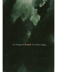 Dan Ringgaard årsværk - En kritikers dagbog