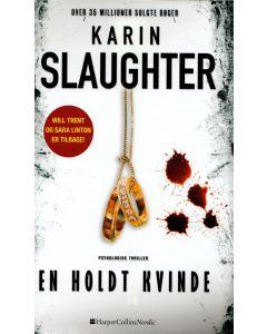 Karin Slaughter - En holdt kvinde