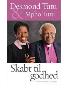 Desmond Tutu & Mpho Tuti - skabt til godhed
