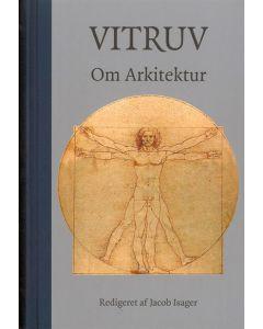 Jacob Isager - Vitruv -om Arkitektur
