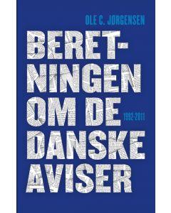 Ole C. Jørgensen - Beretningen om de Danske aviser