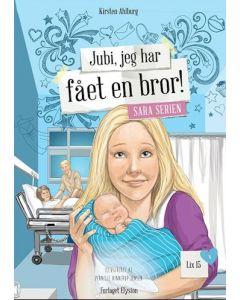 Kirsten Ahlburg - Jubi jeg har fået en bror