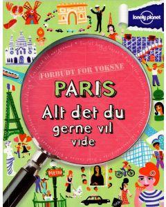 Lonely Planet - Paris alt det du gerne vil se