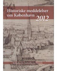 Historiske meddelelser om København 2012