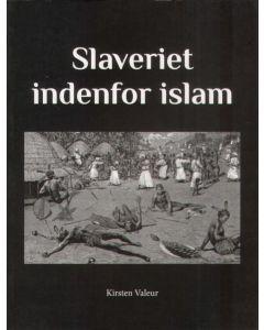 Kirster Valeur - Slaveriet indenfor islam