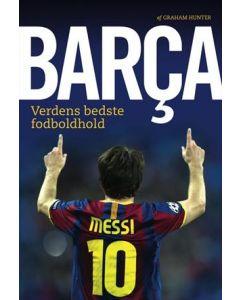 Graham Hunter - Barca verdens bedste fodboldhold