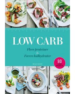 Helle Kleist - Low Carb flere proteiner & færre kulhydrater