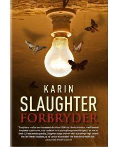 Karin Slaughter - Forbryder