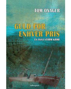 Tom Oxager - Guld for enhver pris