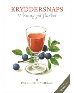 Peter Friis Møller - Kryddersnaps velsmag på flaske