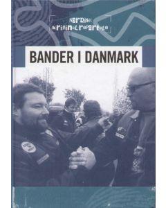 Nordisk kriminalreportage 4 - Bander i Danmark