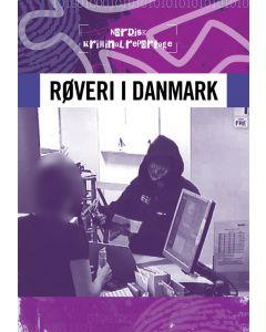 Nordisk kriminalrepotage 2 - Røveri i Danmark