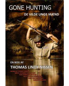 Thomas Lindy Nissen - Gone hunting -de vilde unge mænd