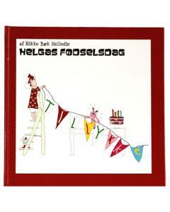 Rikke Bæk Helledie - Helgas fødselsdag