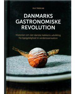 Ole Troelsø - Danmarks gastronomiske revolution