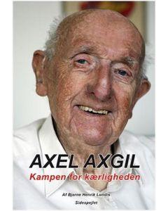 Bjarne Henrik Lundis - Axel Axgil kampen for kærlighed