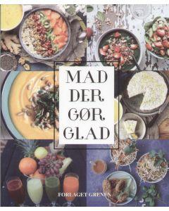 Mette Glargaard - Mad der gør glad