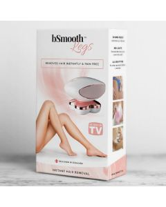 Bsmooth legs removes hair instantly & pain free