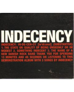 Cd indecency - The Name of a new Danish Rock Band