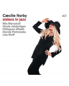 Cd cæcilie norby - sisters in jazz