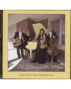 Cd The Indiancapolitan Players - Chamber Works: Known and Rediscovered