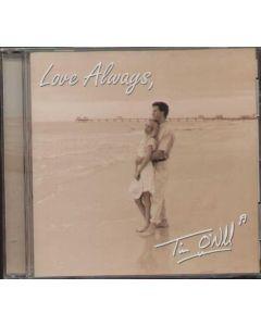 Cd Tim O'Neill - Love Always