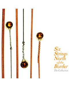 Cdbox six strings north of the border - the collection