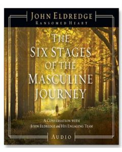 Lydbog John Eldredge - The six stages of the masculine journey