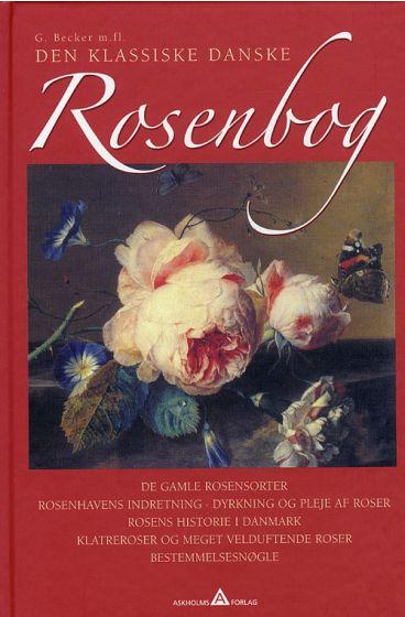 Den Klassiske Danske Rosenbog